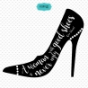 Shoes SVG file, Fashion quotes clipart