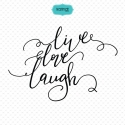 Live, love, laugh svg, love quotes clipart, quotes svg file, love svg, love sign, love decor