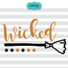 Wicked svg, Halloween svg, girly Halloween, halloween svg file, Halloween girl svg