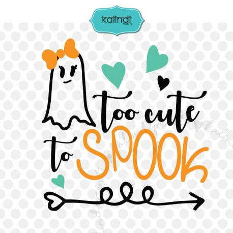 Too cute to spook svg, Halloween svg