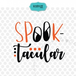 Spooktacular SVG, Halloween SVG, boy Halloween SVG, Halloween saying, cute SVG