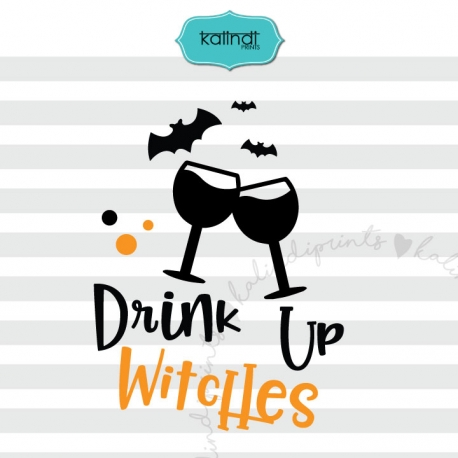 Drink up Witches SVG, Halloween SVG, Halloween for girls