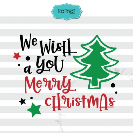 we wish you a merry christmas svg christmas svg christmas quote svg