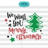 We wish you a Merry Christmas SVG, Christmas SVG, Christmas quote SVG