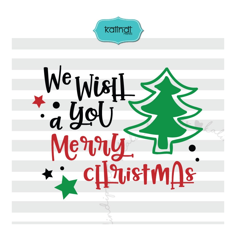 Christmas Quotes Svg.We Wish You A Merry Christmas Svg Christmas Svg
