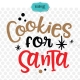 Cookies and milk for Santa SVG, milk for Santa, cookies for Santa SVG