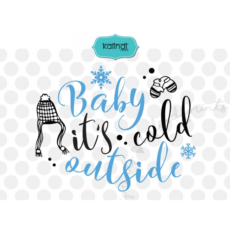 baby its cold outside svg christmas svg