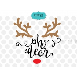 Oh deer SVG, Reindeer SVG, Christmas SVG