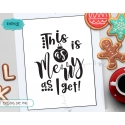 This is as Merry as I get SVG, Hand lettering SVG, Christmas SVG