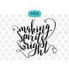 Spirits bright svg, making spirits svg, xmas svg