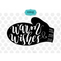 Warm wishes svg, Hand lettering Christmas SVG