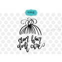 Mom hair don't care SVG file, hand-lettered SVG, mother SVG, mother quotes clipart