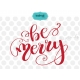 Be Merry svg, Hand lettering Christmas SVG