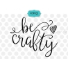 Be crafty svg, hand lettered svg,  saying svg, svg file for cameo, svg