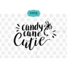 Candy cane cutie SVG, Hand lettering SVG, Christmas SVG