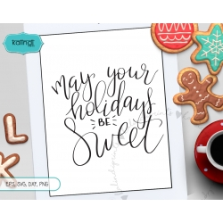 May your holidays be sweet svg SVG, Hand lettering SVG, Christmas SVG