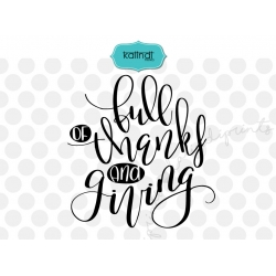 Full of thanks and giving SVG, thanksgiving SVG