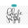 Believe in the season svg, Hand lettering Christmas SVG