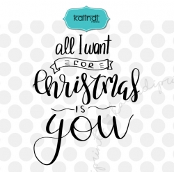 All I want for Christmas is you SVG, merry Christmas SVG, holiday SVG, Christmas SVG, winter SVG