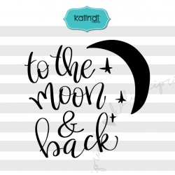 To the moon and back svg, valentine svg, hand lettering svg, love svg, heart svg, heart dxf,