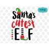 Santa's cutest elf svg SVG