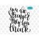 You are stronger then you think SVG