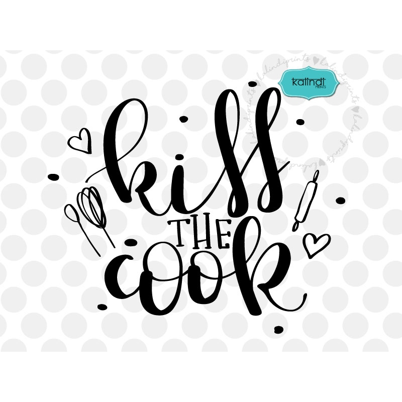 kiss the cook svg  hand