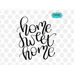 Home sweet home, hand-lettered SVG