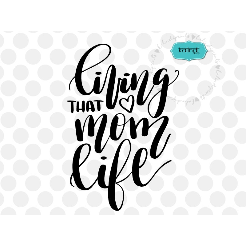 Living That Mom Life Svg File, Handlettered Svg, Mother Svg. Inspirational Quotes Quick. Hurt Pain Quotes Sayings. Quotes About Strength During A Break Up. Marilyn Monroe Quotes Decor. Disney Quotes Dance. Love Quotes Crush. Heartbreak Strength Quotes. Father's Day King Quotes
