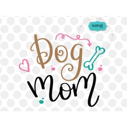 Dog mom SVG, dog lover SVG, hand-lettered