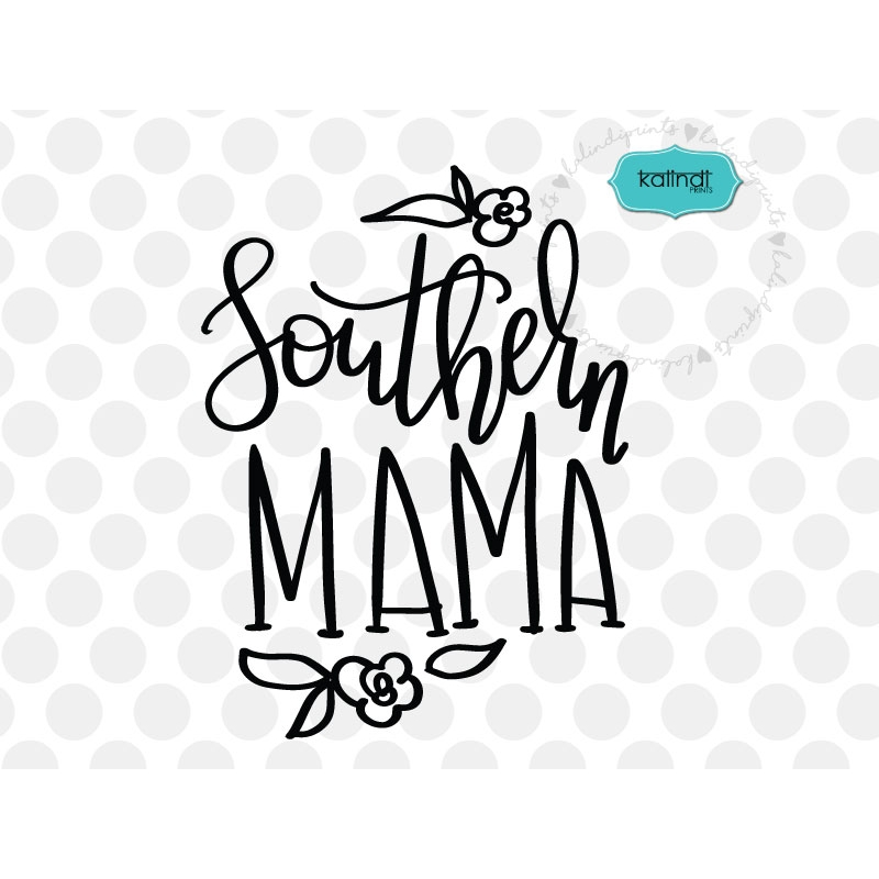 Stock Quote Southern Company: Southern Mama Svg, Hand-lettered SVG, Mother SVG