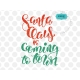 Santa Claus coming to town svg, Hand lettering Christmas SVG