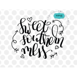 Sweet southern mess svg, hand-lettered, southern svg