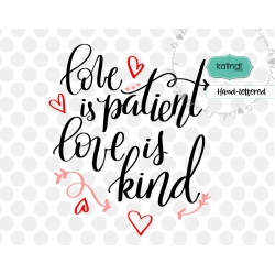 Love is patient love is kind svg, valentine svg
