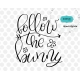 Follow the bunny SVG, easter SVG, hand-lettered SVG