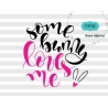 Some bunny loves me SVG, easter SVG, hand-lettered SVG