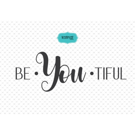 Be You tiful svg, svg files sayings, quotes, quote svg, hand lettered design, handwriting svg, svg files
