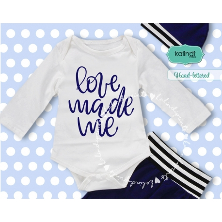 Download Love made me, baby svg, new baby, hand lettered, newborn